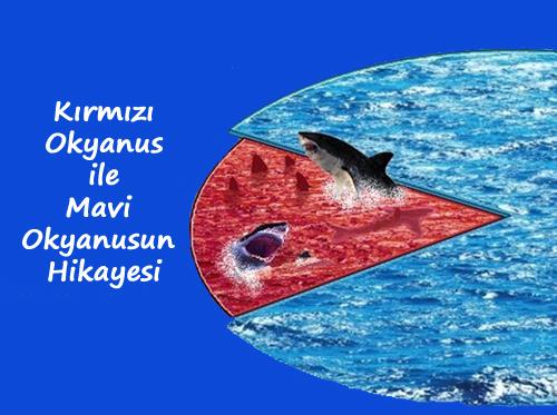 mavi_kirmizi_okyanus
